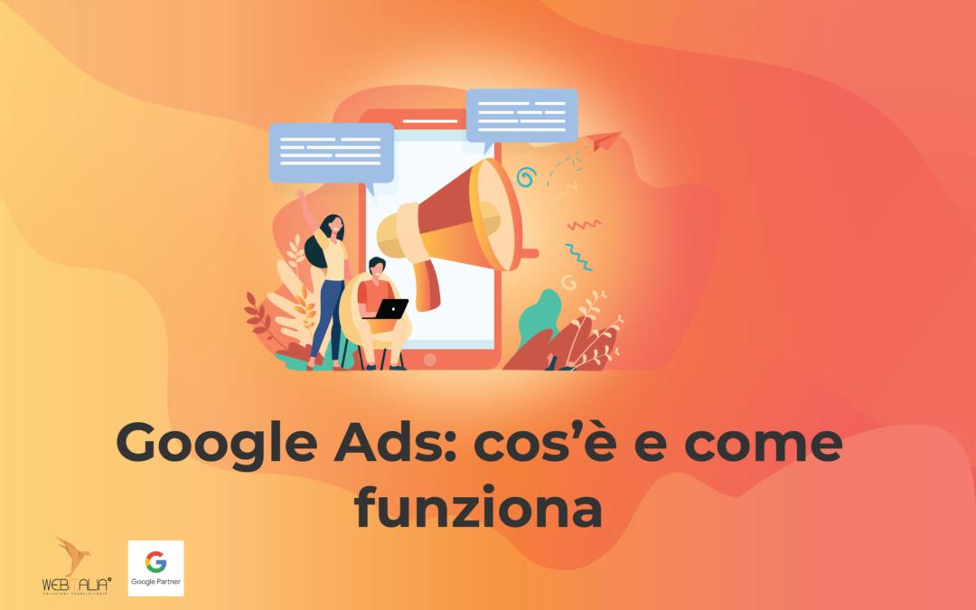 Google Ads: come fare pubblicità su Google